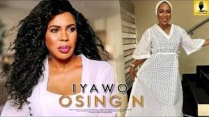 Iyawo Osingin - Starring: Fathia Balogun